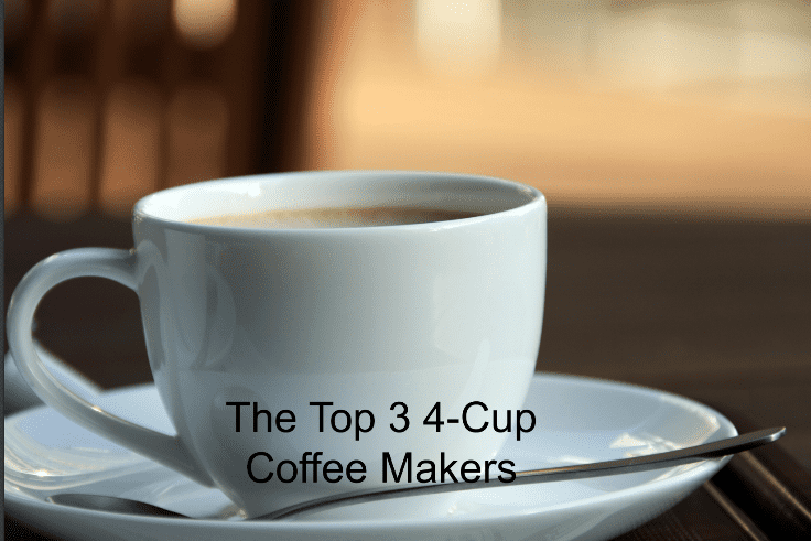 if you are looking for the best 4 cup coffee maker, here you go