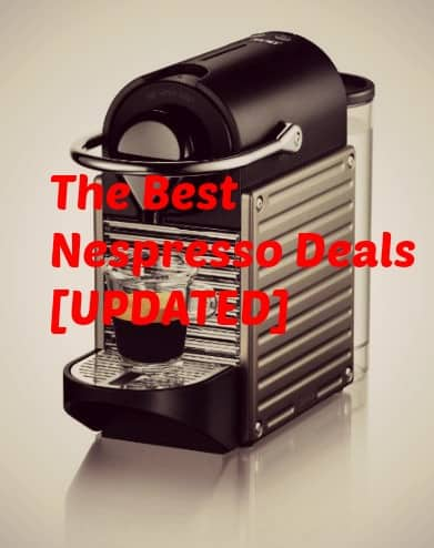 The Best Nespresso Deals Currently Available – Deals on Nespresso