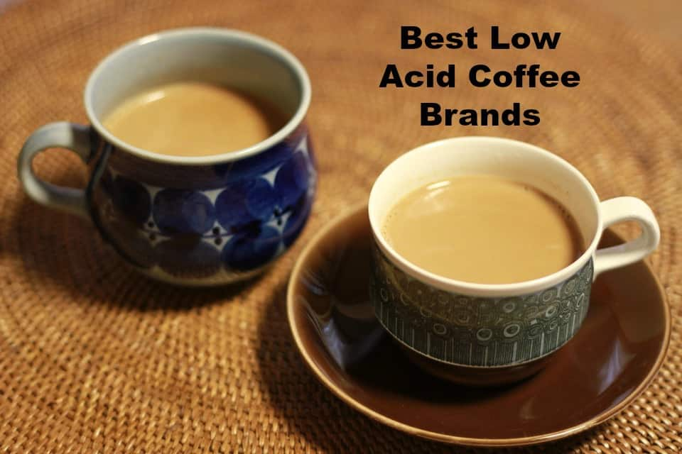 Best Low Acid Coffee Brands Decaf Coffee Brands Best Low Acid Coffee Brands That Youll Fall In Love With Caffeinated