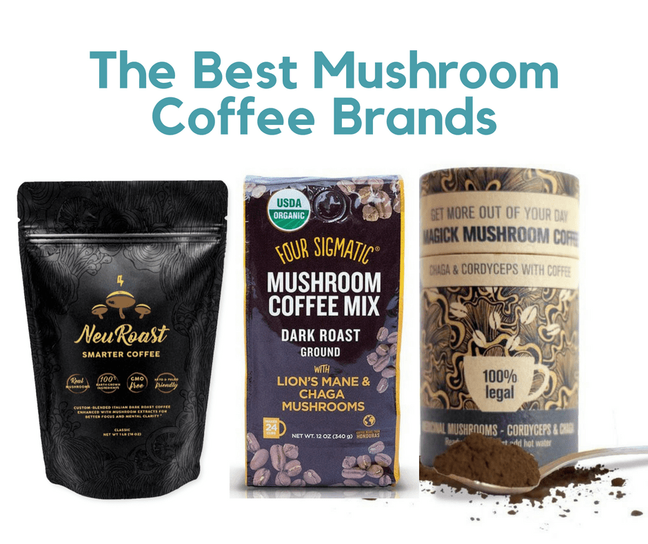 The Best Mushroom Coffee Brands for 2018 You'll Really Love