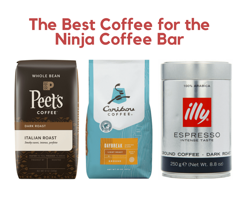 How to Find the Best Coffee for the Ninja Coffee Bar (An Expert Look)