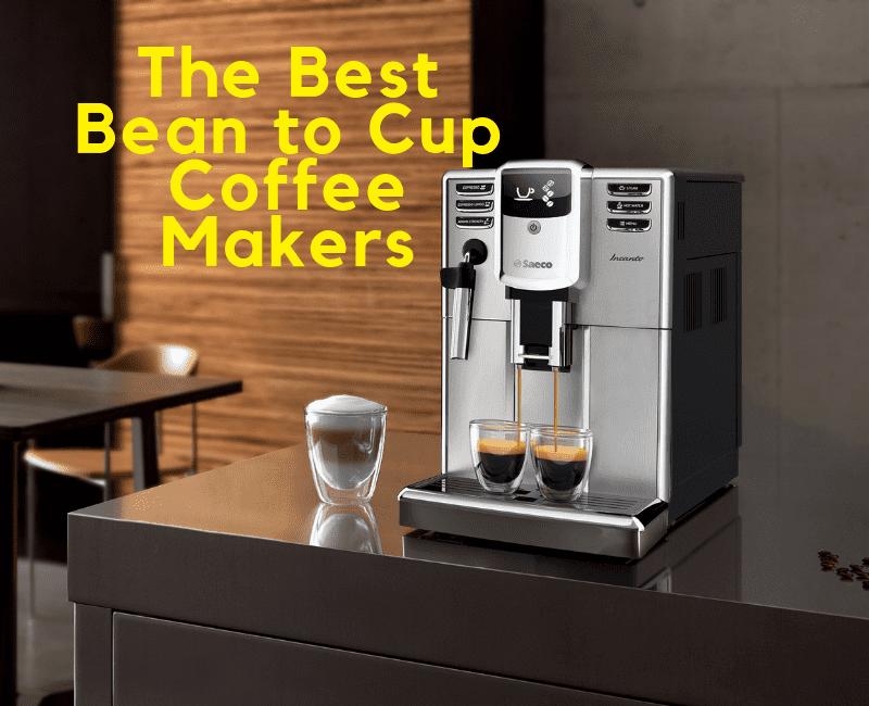 The Best Bean to Cup Coffee Makers for 2018